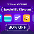 Get 30% Off In Eid Special Discount - WP Manage Ninja