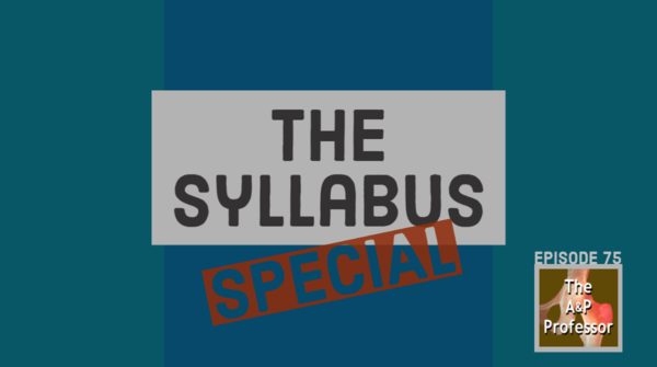The Syllabus Special | A Dive into the Central Course Document TAPP 75