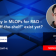 """Build/Buy in MLOPs for R&D - Does """"off-the-shelf"""" exist yet? 