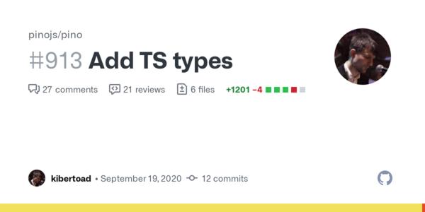 Add TS types by kibertoad · Pull Request #913 · pinojs/pino · GitHub