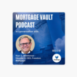 Mortgage Vault Podcast: Key trends to shape mortgage markets in 2021 - in conversation with Stan C. Middleman, Founder & CEO at Freedom Mortgage on Apple Podcasts
