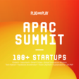 APAC Summit | Plug and Play