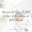 Resumen del libro: El Club de las 5 de la mañana, de Robin Sharma – Mejor si es sencillo
