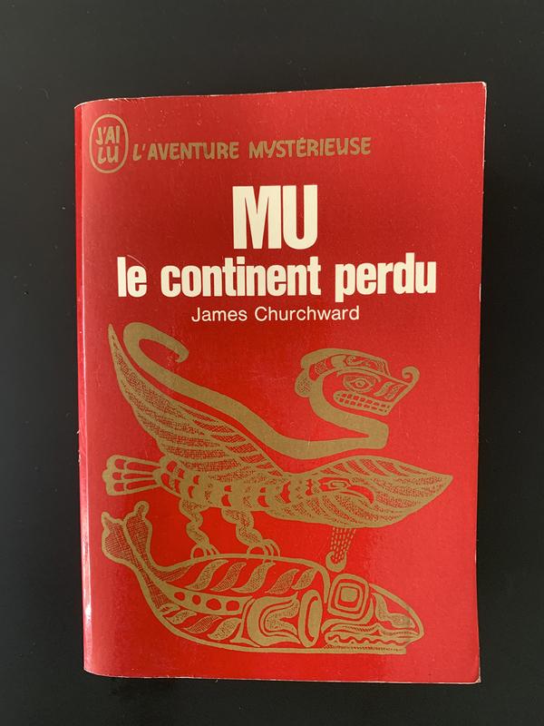 The Lost Continent of Mu (exemplaire français publié en 1969 aux Editions J'ai Lu)