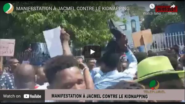 VIDEO : Manifestation à Jacmel contre le kidnapping