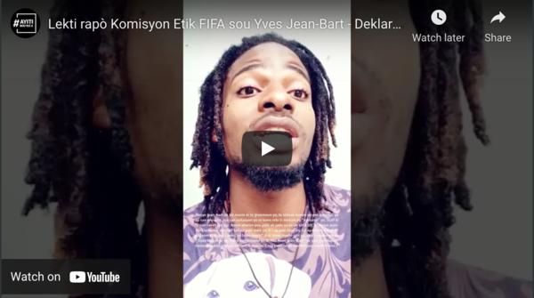 VIDEO : Lekti Deklarasyon Rapò komisyon etik FIFA, paj 9-11, paragraf 36