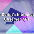 Revealing Contents on Scroll Using JavaScript's Intersection Observer API