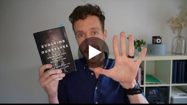 A book review of 'Evolving Ourselves', including a short summary and 5 take-aways.