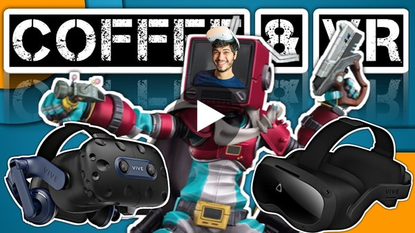 COFFEE and VR  |  VIVE Focus 3 & Pro 2  |  PSVR2  |  Guest Tyriel Wood