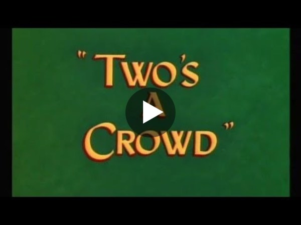 """Looney Tunes """"Two's a Crowd"""" Opening and Closing"""
