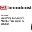 Why 4Front Credit Union Launched Digital ID Solution MemberPass