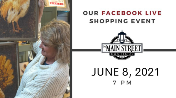 Main Street Boutique Facebook Live Shopping Event | June 8th @ 7 pm