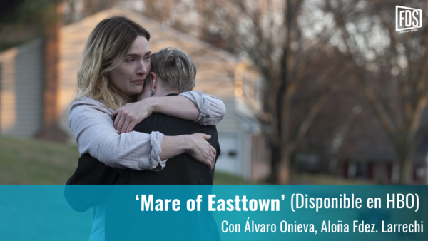 Review | 'Mare of Easttown' - Fuera de Series