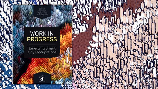 Work in Progress. Emerging Smart City Occupations