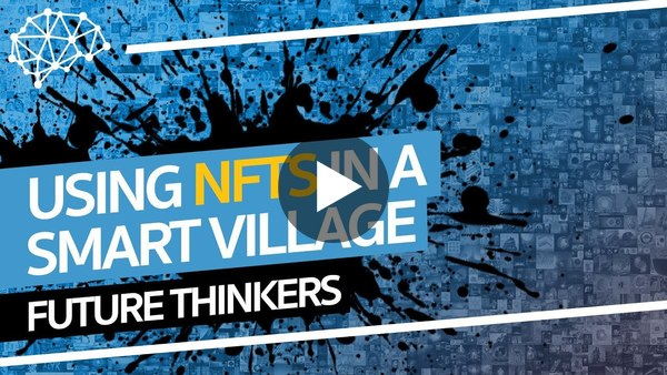 NFTs to Plant Trees - Seeds of the Smart Village