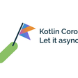 Introduction to Kotlin Coroutines for Beginners
