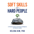 Livro Soft Skills for Hard People: A Practical Guide to Emotional Intelligence for Rational Leaders (English Edition)