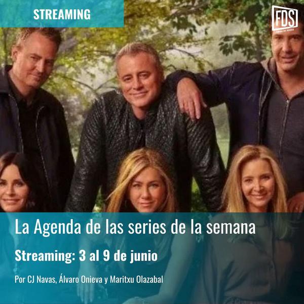 Streaming: Agenda de series del 3 al 9 de junio