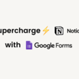 Google forms to Notion