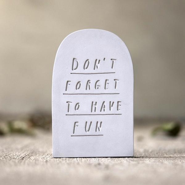 A little fun never killed nobody. Hand made concrete gravestone by Mr Bingo