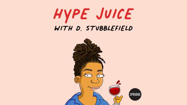 Hype Juice Wine Podcast: Episode Two FeaturingEtinosa Emokpae