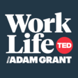 WorkLife with Adam Grant: A TED original podcast   TED