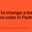 How To Change A Back Button Color In Flutter