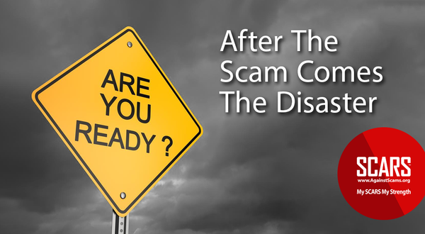 After The Scam Comes Disaster