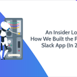 An Insider Look Into How We Built the Process Street Slack App (In 2 Weeks!)   Process Street   Checklist, Workflow and SOP Software