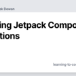 Exploring Jetpack Compose Animations