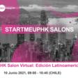 StartmeupHK Salon Virtual: Edición Latinoamericana