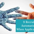 9 Recruitment Automation Tools When Applications Surge