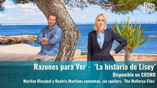 Razones para ver | 'The Mallorca Files'
