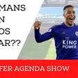 Liverpool eye Tielemans swoop | Transfer Agenda Show