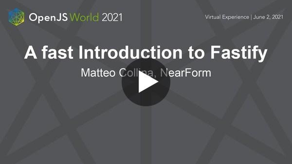"A ""fast"" Introduction to Fastify - Matteo Collina, NearForm"