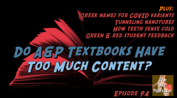 Do A&P Textbooks Have Too Much Content?   TAPP 94