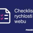 Checklist rychlosti webu 2021 | PageSpeed.cz - Na rychlosti záleží