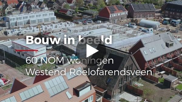 ROELOFARENDSVEEN - Bouw in beeld: Westend (video)