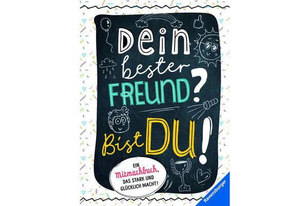 """Cover des Buches """"Dein bester Freund? Bist du!"""", erschienen im Ravensburger Verlag"""