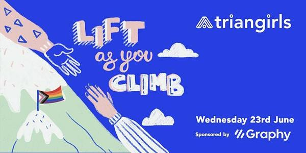 Lift as you climb - Now happening June 30th!