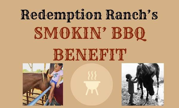 Redemption Ranch's Smokin' BBQ Benefit | Saturday, June 12 at 11am