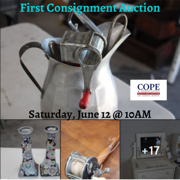 Check Out Cope & Associates Realty and Auction's First Consignment Sale at their New Facility Saturday June 12 at 10am!