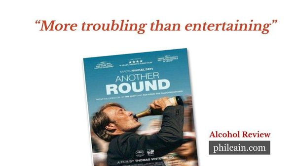 Another Round: More troubling than entertaining