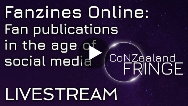 Fanzines Online: Fan publications in the age of social media - Panel Discussion - CoNZealand Fringe