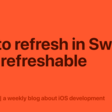 Pull To Refresh In SwiftUI With Refreshable