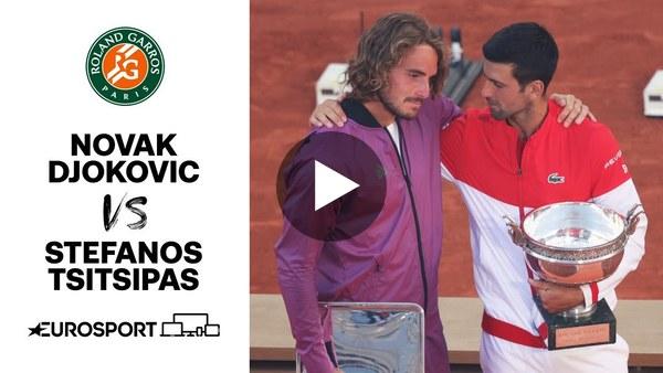 Novak Djokovic vs Stefanos Tsitsipas | 2021 Roland Garros | Final | Tennis | Eurosport