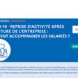 Reprise d'activité en présentiel : guides pour accompagner les employeurs