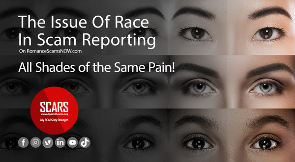 The Issue Of Race In Scam Reporting   SCARS Editorials & Commentaries
