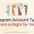 Instagram Account Types: Which Is Right for You—Personal, Creator, or Business?