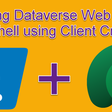 Calling Dataverse Web API in PowerShell using Client Credentials